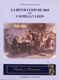 REVOLUCION DE 1868 EN CASTILLA Y LEON, LA