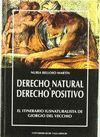 DERECHO NATURAL Y DERECHO POSITIVO. EL ITINERARIO IUSNATURALISTA DE GIORGIO DEL VECCHIO