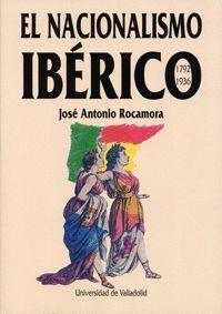 NACIONALISMO IBERICO 1792-1936