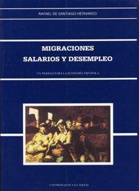 MIGRACIONES, SALARIOS Y DESEMPLEO. UN MODELO PARA LA ECONOMÍA ESPAÑOLA.