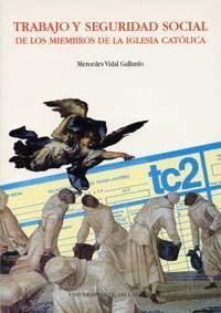 TRABAJO Y SEGURIDAD SOCIAL DE LOS MIEMBROS DE LA IGLESIA CATÓLICA