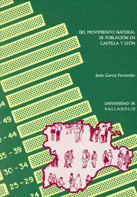 DEL MOVIMIENTO NATURAL DE POBLACION EN CASTILLA Y LEON