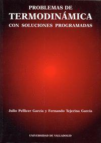 PROBLEMAS DE TERMODINÁMICA CON SOLUCIONES PROGRAMADAS