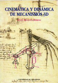 CINEMÁTICA Y DINÁMICA DE MECANISMOS 3D