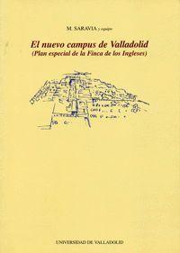 EL NUEVO CAMPUS DE VALLADOLID (PLAN ESPECIAL DE LA FINCA DE LOS INGLESES)