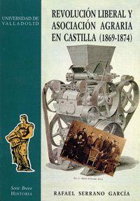 REVOLUCION LIBERAL Y ASOCIACION AGRARIA EN CASTILLA (1869-1874)