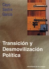 TRANSICION Y DESMOVILIZACION POLITICA