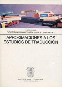 APROXIMACIONES A LOS ESTUDIOS DE TRADUCCION