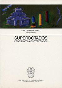 SUPERDOTADOS, PROBLEMATICA E INTERVENCION