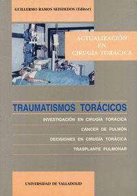 TRAUMATISMOS TORÁCICOS. INVESTIGACIÓN EN CIRUGÍA TORÁCICA. CANCER DE PULMÓN. DECISIONES EN CIRUGÍA