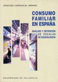 CONSUMO FAMILIAR EN ESPAÑA. ANÁLISIS Y OBTENCIÓN DE ESCALAS DE EQUIVALENCIA