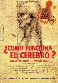¿CÓMO FUNCIONA EL CEREBRO?. I ENCUENTRO SOBRE FRONTERAS DE LA CIENCIA