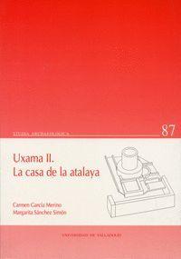 UXAMA II. LA CASA DE LA ATALAYA