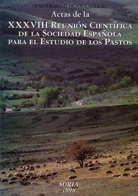 ACTAS DE LA XXXVIII REUNION CIENTIFICA DE LA SOCIEDAD ESPAÑOLA PARA EL ESTUDIO DE LOS PASTOS