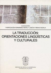 TRADUCCION: ORIENTACIONES LINGÜISTICAS Y CULTURALES, LA