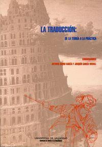 TRADUCCIÓN: DE LA TEORÍA A LA PRÁCTICA, LA