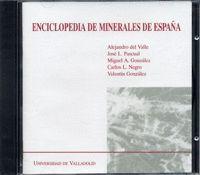 ENCICLOPEDIA DE MINERALES DE ESPAÑA (EDICIÓN EN CD)