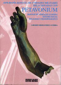 EPIGRAFÍA ROMANA DE UNIDADES MILITARES RELACIONADAS CON PETAVONIUM. ROSINOS DE VIDRIALES (ZAMORA). E