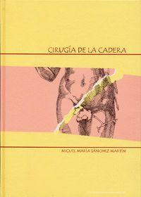 CIRUGÍA DE LA CADERA