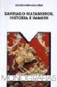SANTIAGO MATAMOROS, HISTORIA E IMAGEN