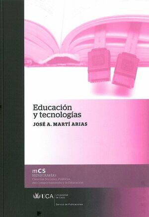 EDUCACIÓN Y TECNOLOGÍAS