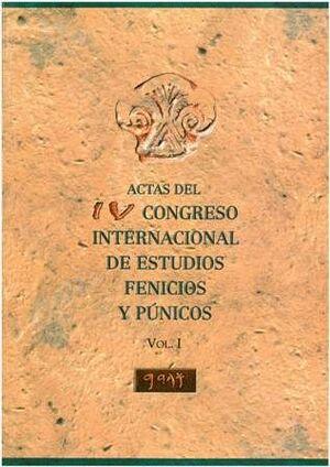 ACTAS DEL IV CONGRESO INTERNACIONAL DE ESTUDIOS FENICIOS Y PÚNICOS (4 TOMOS)