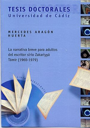 LA NARRATIVA BREVE PARA ADULTOS DEL ESCRITOR SIRIO ZAKARIYYA TAMIR (1960-1979)