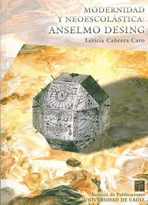 MODERNIDAD Y NEOESCOLÁSTICA: ANSELMO DESING