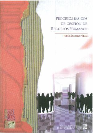 PROCESOS BÁSICOS DE GESTIÓN DE RECURSOS HUMANOS