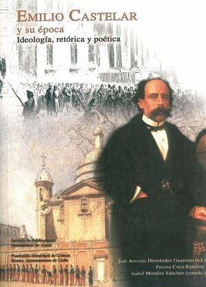 EMILIO CASTELAR Y SU ÉPOCA.