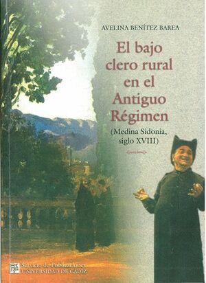 EL BAJO CLERO RURAL EN EL ANTIGUO RÉGIMEN (MEDINA SIDONIA S. XVIII)