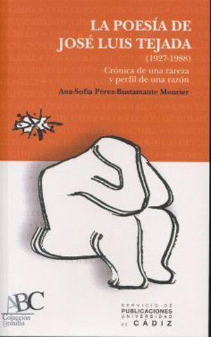 POESÍA DE JOSÉ LUIS TEJADA (1927-1988), LA