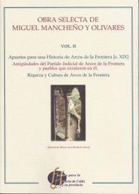 OBRA SELECTA DE MIGUEL MANCHEÑO Y OLIVARES VOL. II