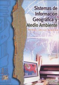 SISTEMAS DE INFORMACIÓN GEOGRÁFICA Y MEDIO AMBIENTE