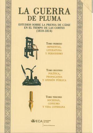 LA GUERRA DE PLUMA. ESTUDIOS SOBRE LA PRENSA EN CÁDIZ EN EL TIEMPO DE LAS CORTES (1810-1814) . ESTUC