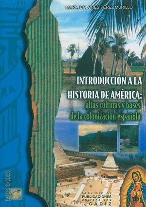 INTRODUCCIÓN A LA HISTORIA DE AMÉRICA