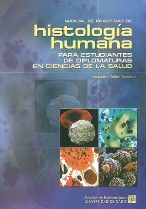 MANUAL DE PRÁCTICAS DE HISTOLOGÍA HUMANA PARA ESTUDIANTES DE DIPLOMATURAS EN CIENCIAS DE LA SALUD
