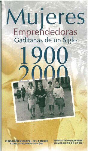 MUJERES EMPRENDEDORAS GADITANAS DE UN SIGLO 1900-2000