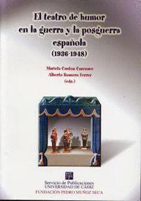 TEATRO DE HUMOR EN LA GUERRA Y LA POSGUERRA ESPAÑOLA (1936-1948)