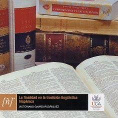 FINALIDAD EN LA TRADICIÓN LINGÜÍSTICA HISPÁNICA