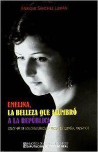 EMELINA, LA BELLEZA QUE ALUMBRÓ A LA REPÚBLICA ORGENES DE LOS CONCURSOS DE MISSES EN ESPAÑA, 1929-1