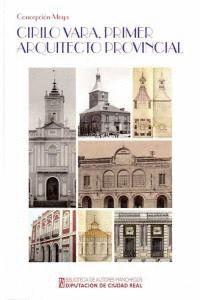 CIRILO VARA Y SORIA (1820-1885), PRIMER ARQUITECTO PROVINCIAL LA INFLUENCIA DEL PANÓPTICO CARCELARIO