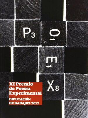 XI PREMIO DE POESÍA EXPERIMENTAL DIPUTACIÓN DE BADAJOZ 2012