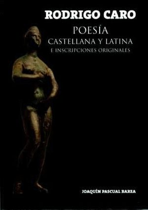 POESÍA CASTELLANA Y LATINA E INSCRIPCIONES ORIGINALES