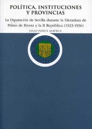 POLÍTICA, INSTITUCIONES Y PROVINCIAS