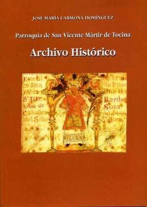 PARROQUIA DE SAN VICENTE MÁRTIR DE TOCINA. ARCHIVO HISTÓRICO