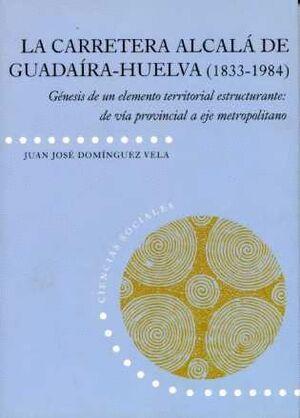 CARRETERA ALCALÁ DE GUADAIRA-HUELVA (1833-1984)