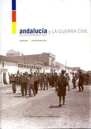 ANDALUCÍA Y LA GUERRA CIVIL