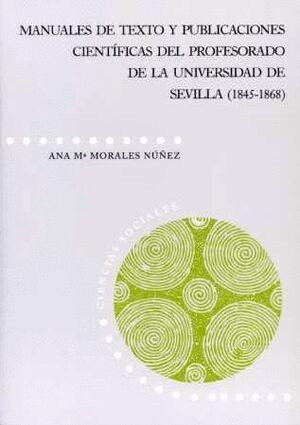 MANUALES DE TEXTO Y PUBLICACIONES CIENTÍFICAS DEL PROFESORADO DE LA UNIVERSIDAD DE SEVILLA (1845-1868)