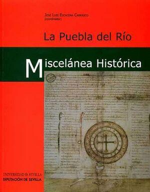 LA PUEBLA DEL RÍO, MISCELÁNEA HISTÓRICA